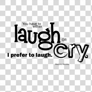 Laughter Quotation Crying Humour Wallpaper - Quotes PNG
