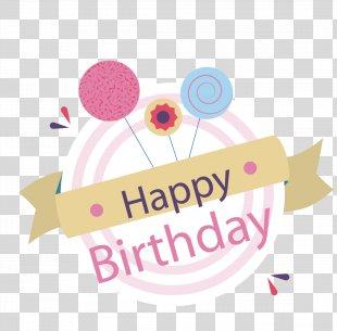 Birthday Cake Balloon Happy Birthday To You Clip Art - Happy Birthday PNG