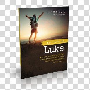 Books Of Samuel Book Of Deuteronomy Bible The Book Of James Journal {for Guys} Gospel Of Luke - Bible Study PNG