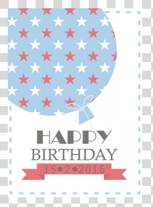 Happy Birthday To You Greeting Card Balloon - Happy,birthday PNG