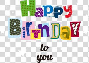 Happy Birthday To You Party Greeting Card - Vector Cute Birthday Fonts PNG