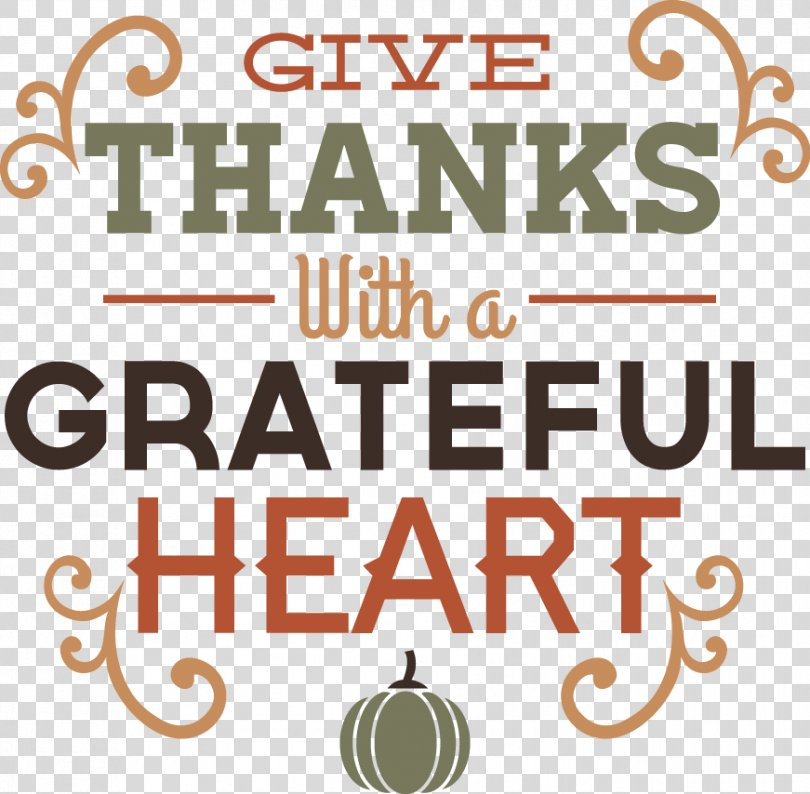 Give Thanks With A Grateful Heart Thanksgiving Clip Art, Thanks PNG