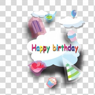 Birthday Cake Happy Birthday To You Clip Art - Happy Birthday Vector Material PNG