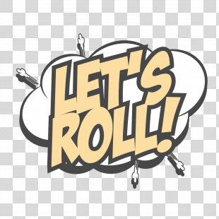 Royalty-free Illustration - LET,ROLL Cartoon Text Bubbles Border PNG