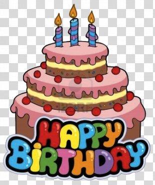Birthday Cake Happy Birthday To You Clip Art - Happy Birthday Clipart PNG
