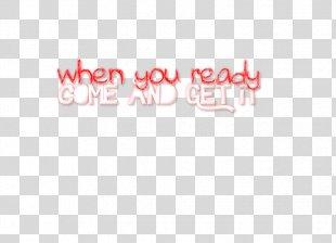 Come & Get It Text Logo Font - Come Get It PNG