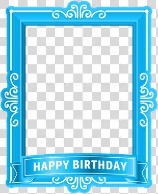 Birthday Cake Happy Birthday To You Clip Art - Happy Birthday Frame Blue Clip Art PNG