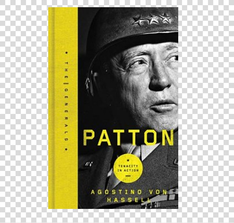 George Patton Second World War General Oberkommando Der Wehrmacht Always Do More Than Is Required Of You., Patton PNG