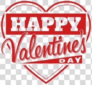 Happy Valentine's Day Heart Love Clip Art - Happy Valentine's Day PNG